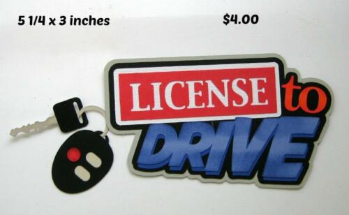 LICENSE TO DRIVE TITLE  boy girl  scrapbook premade paper piecing by Rhonda