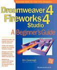 DreamWeaver 4 Fireworks 4 Studio: A Beginner's Guide by Kim Cavanaugh (Paperback, 2001)