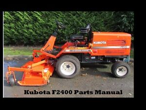 kubota f2400 f 2400 parts manual 240pg for mower tractor service rh ebay com Kubota F2400 Manual Kubota Parts