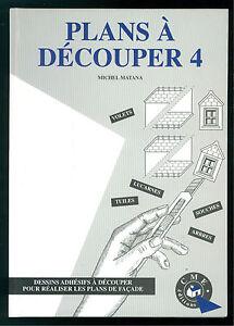 Collection Ici Matana Michel Plans A Decouper 4 Cme Editions Dessins Adhesifs A Decouper Facade