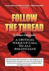 Follow the Thread by Bruce Champion (Hardback, 2012)