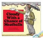Cloudy with a Chance of Meatballs by Judi Barrett (Paperback / softback)