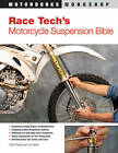 Race Tech's Motorcycle Suspension Bible: Dirt, Street, Track by Lee Parks, Paul Thede (Paperback, 2010)