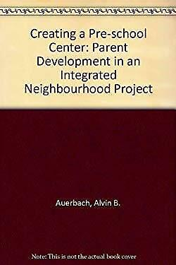 Creating a Preschool Center by Auerbach, Aline Sophie Buchman-ExLibrary