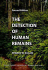 The Detection of Human Remains by Edward W Killam (Paperback, 2004)