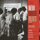 New Breed Blues With Black Popcorn von Various Artists (2013)