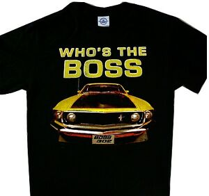 Ford Mustang Who's the Boss Tee Cool t'shirt