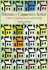 Writing and Community Action: A Service-learning Rhetoric with Readings by Thomas Deans (Paperback, 2002)