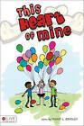 This Heart of Mine by Tammy L Bradley (Paperback / softback, 2011)