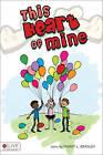 This Heart of Mine by Tammy L Bradley (Paperback / softback, 2011)