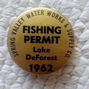 Details about 1962 Lake DeForest N Y  Fishing Permit Badge / Pinback,  Spring Valley Waterworks