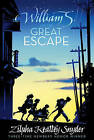 William S. and the Great Escape by Zilpha Keatley Snyder (Paperback / softback, 2010)