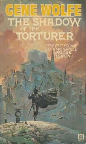 Shadow Of The Torturer (The Book of the new sun),Gene Wolfe