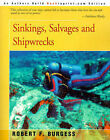 Sinkings, Salvages, and Shipwrecks by Robert F Burgess (Paperback / softback, 2000)