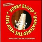"Bobby ""Blue"" Bland - Unmatched (The Very Best Of, 2011)"