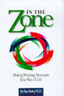 In the Zone: Making Winning Moments Your Way of Life by Ray Mulry (Paperback, 1995)
