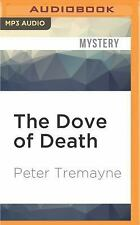 Sister Fidelma: The Dove of Death by Peter Tremayne (2016, MP3 CD, Unabridged)