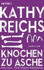 Knochen zu Asche von Kathy Reichs (2016, Taschenbuch)