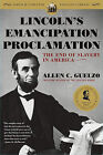 Lincoln's Emancipation Proclamation: The End of Slavery in America by Allen C Guelzo (Paperback / softback, 2006)