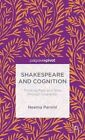 Shakespeare and Cognition: Thinking Fast and Slow Through Character: 2015 by Dr Neema Parvini (Hardback, 2015)