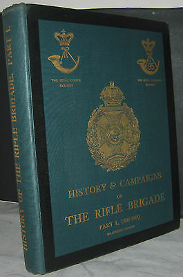 History & Campaigns Of The Rifle Brigade Part I 1800-1809 by Willoughby Verner