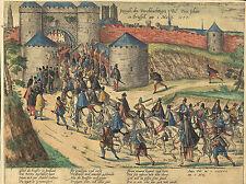 BRÜSSEL - Einzug Johann 1577 Kupferstich Hogenberg Original um 1600 altkoloriert