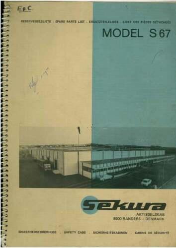 S 67 SEKURA CAB MODEL S67 PARTS MANUAL
