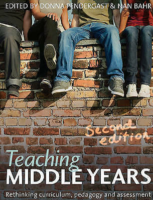 1 of 1 - Teaching Middle Years 2E: Rethinking Curriculum, Pedagogy and Assessment