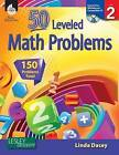 50 Leveled Math Problems Level 2 (Level 2) by Linda Dacey (Paperback / softback, 2012)