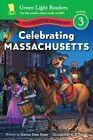 Celebrating Massachusetts: 50 States to Celebrate by Marion Dane Bauer (Hardback, 2014)