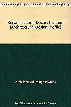 Reconstruction-Deconstruction Paperback Andreas C. Papadakis