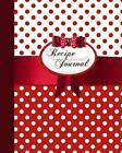 Blank Recipe Book: Recipe Journal ( Gifts for Foodies / Cooks / Chefs / Cooking ) [ Softback * Large Notebook * 100 Spacious Record Pages * Polka Dots ] by Smart Bookx (Paperback, 2015)