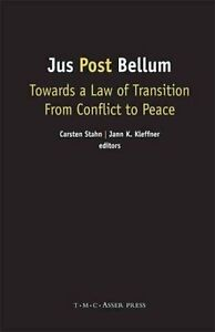 Jus-Post-Bellum-Towards-a-Law-of-Transition-from-Conflict-to-Peace-by-T-M-C
