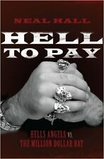 HELL TO PAY Hells Angels vs. The Million-Dollar Rat Book Biker 1%er MC Harley