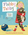 Flabby Tabby by Penny McKinlay (Paperback, 2006)