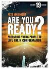 Are You Ready?: Preparing Young People to Live Their Confirmation by Pete Maidment (Paperback, 2015)