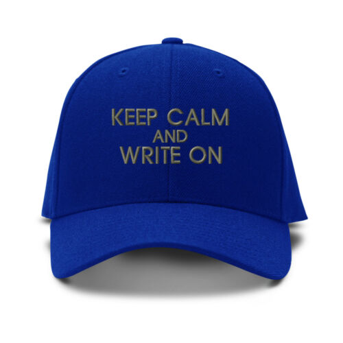 Keep Calm And Write On Embroidery Embroidered Adjustable Hat Baseball Cap