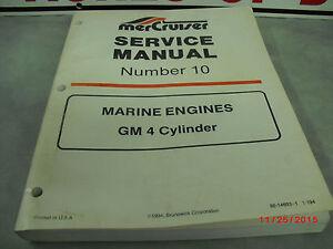 mercruiser service manual 10 gm 4cyl oem 90 14693 1 4 5 4 ebay rh ebay com mercruiser service manual 1990 mercruiser service manual 11
