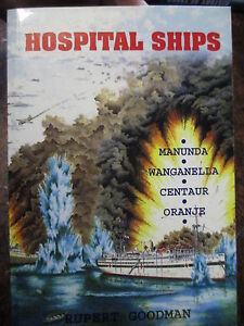 History-Australia-Hospital-Ships-Centaur-Oranje-Wanganella-Manunda-WW2-navy-book