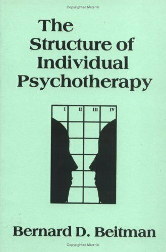 The Structure of Individual Psychotherapy by Beitman, Bernard D.