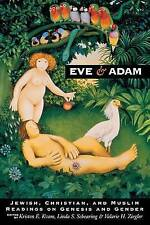 Eve and Adam: Jewish, Christian, and Muslim Readings on Genesis and Gender by...