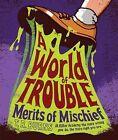 A World of Trouble by T R Burns (Hardback, 2013)