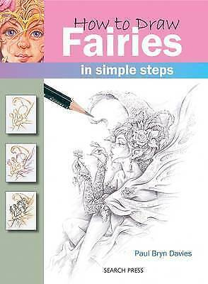 How to Draw: Fairies by Davies, Paul