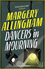 Dancers in Mourning by Margery Allingham (Paperback, 2015)