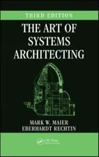 Systems Engineering: The Art of Systems Architecting by Mark W. Maier and Eberhardt Rechtin (2009, Hardcover, Revised, New Edition)