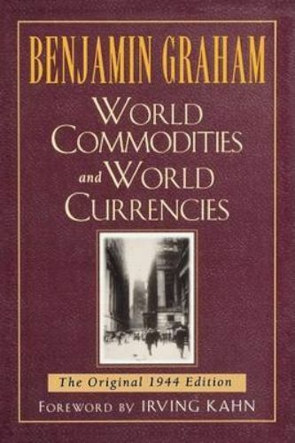 World Commodities and World Currencies : The Original 1937 Edition, Paperback...