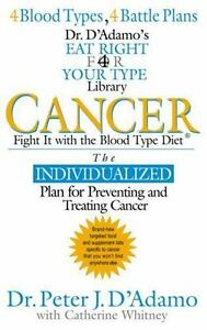 Actif Cancer: Fight It With The Blood Type Diet (the Eat Right 4 Your Type Library)