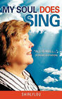 My Soul Does Sing: All Is Well... by Shirlylou (Paperback / softback, 2010)