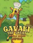 Gavali the Great by Nichelle Osgood (Paperback / softback, 2013)