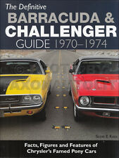 Barracuda Challenger Defnitive Guide Original Equipment 1970 1971 1972 1973 1974